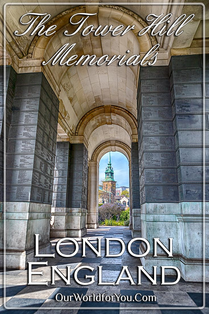 The Tower Hill Memorials, London, England - Pinterest