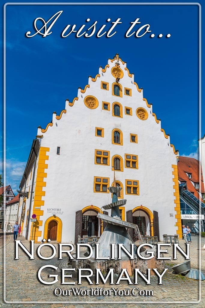 The pin image for our post - 'Visiting the medieval walled town of Nördlingen, Bavaria, Germany'