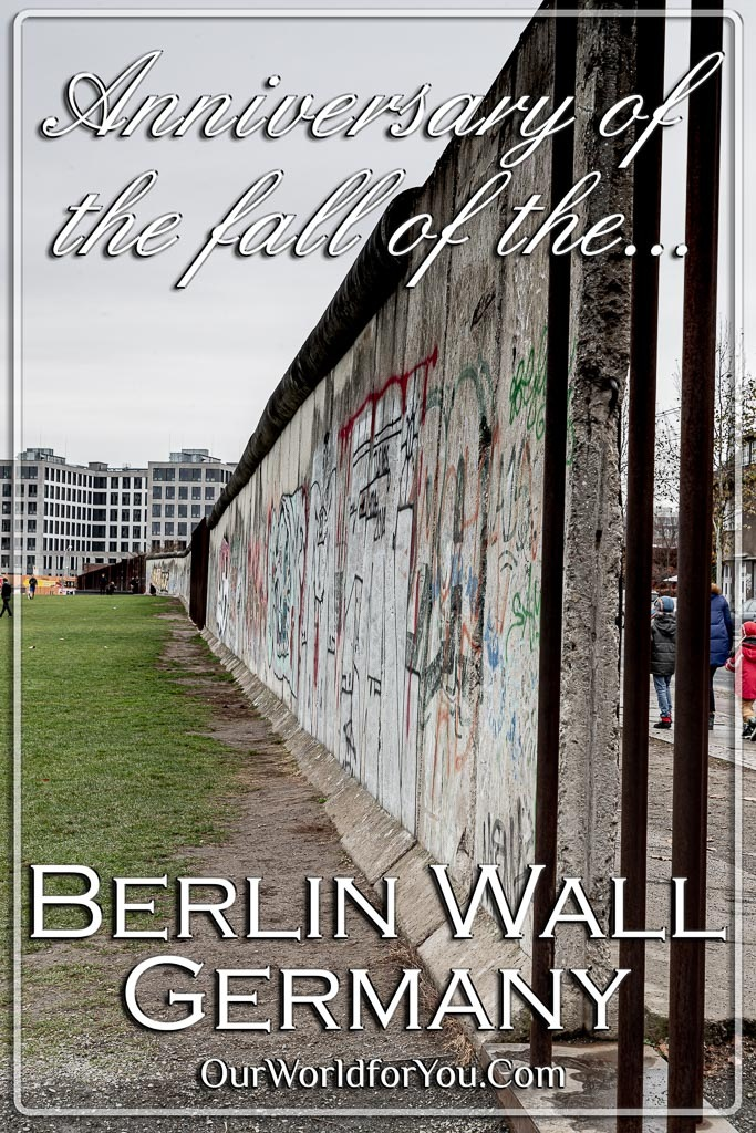 Our pin image for the post - 'Anniversary of the fall of the Berlin Wall, Germany'