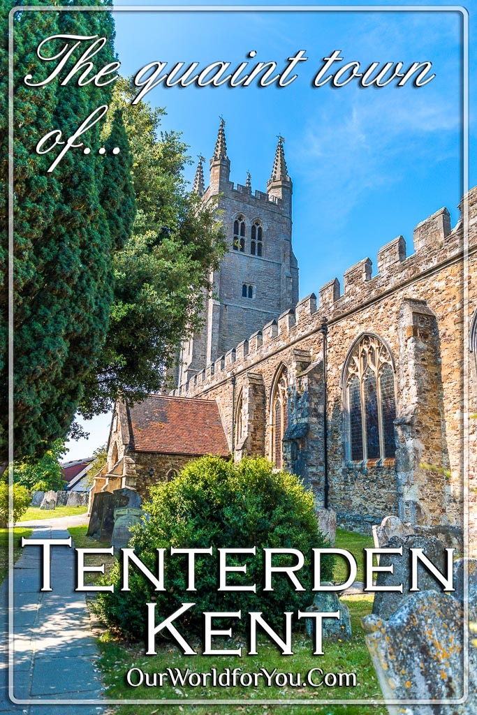 The Pin image for our post = 'The quaint town of Tenterden in Kent, England'