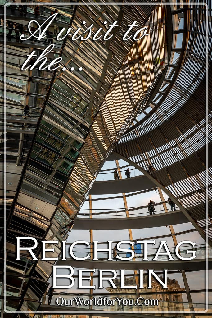 The Pin image for our post - 'A visit to the Reichstag Building, Berlin'