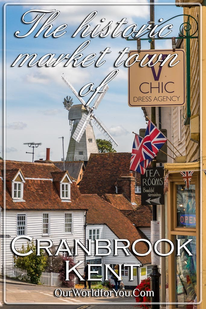 The Pin image for our post - 'The historic market town of Cranbrook in Kent, England'