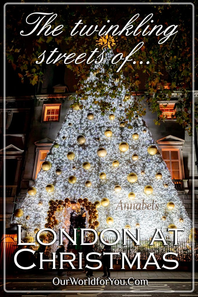 The pin image for our post - 'The twinkling London streets at Christmas '