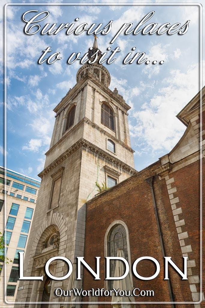 The Pin image for our post - 'Curious places to visit in London'