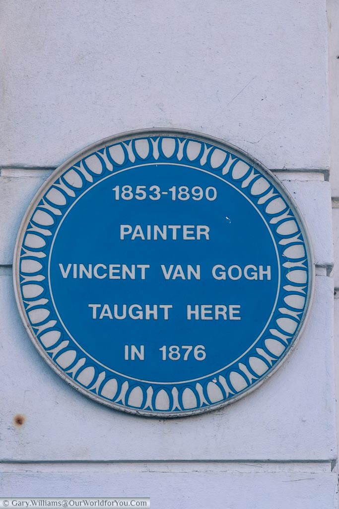 A blue plaque to the artist Vincent van Gough who taught at this site in 1876.