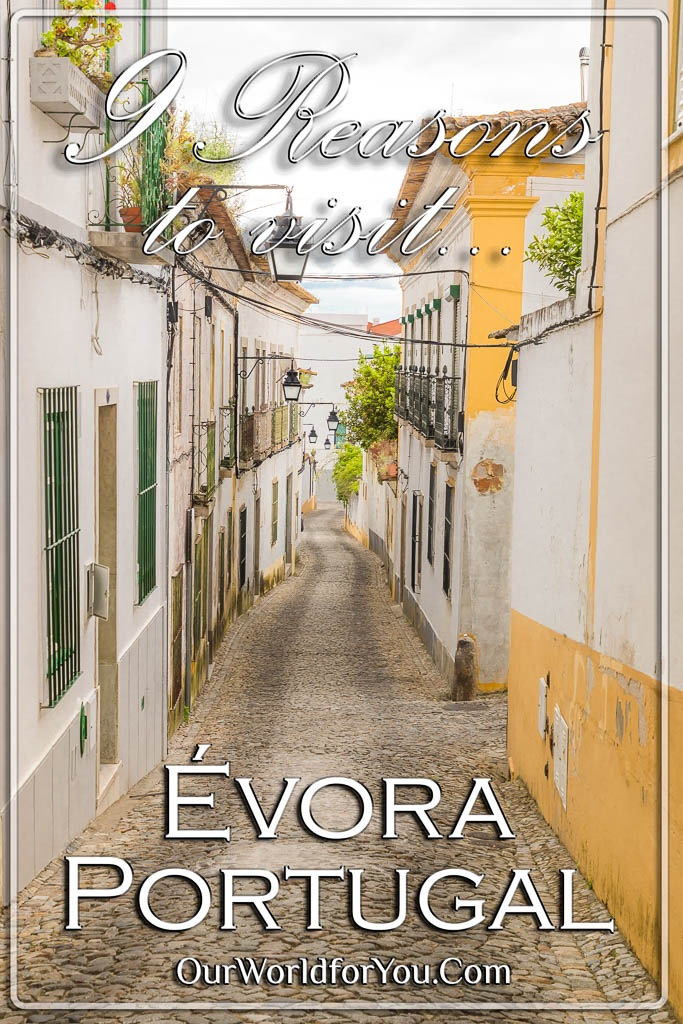 The pin image for our post - '9 reasons to visit Évora in Portugal'