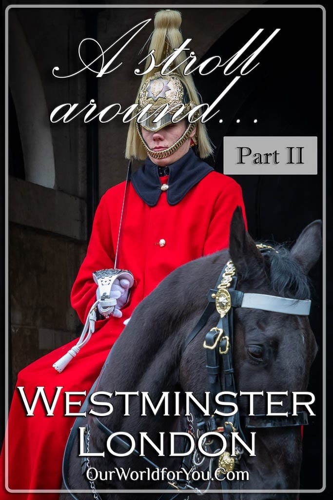 The Pin image for our post - 'A stroll around Westminster, London – Part 2'