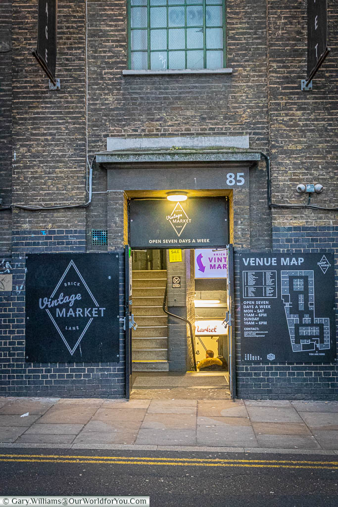 The entrance to Brick Lane Vintage Market, and an indoor market in an old Trueman's Brewery building that specialises in vintage clothes, vinyl records and exciting accessories.