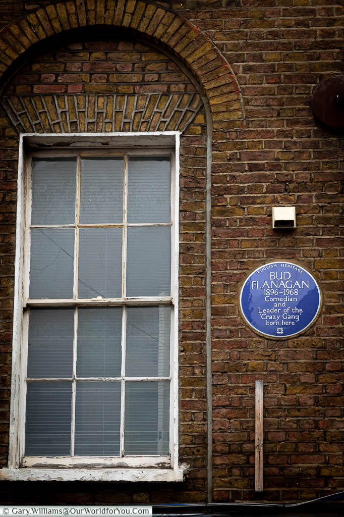 A Blue plaque to Bud Flanagan, Comedian and Leader of the 'Crazy Gang' at 12 Hanbury St.