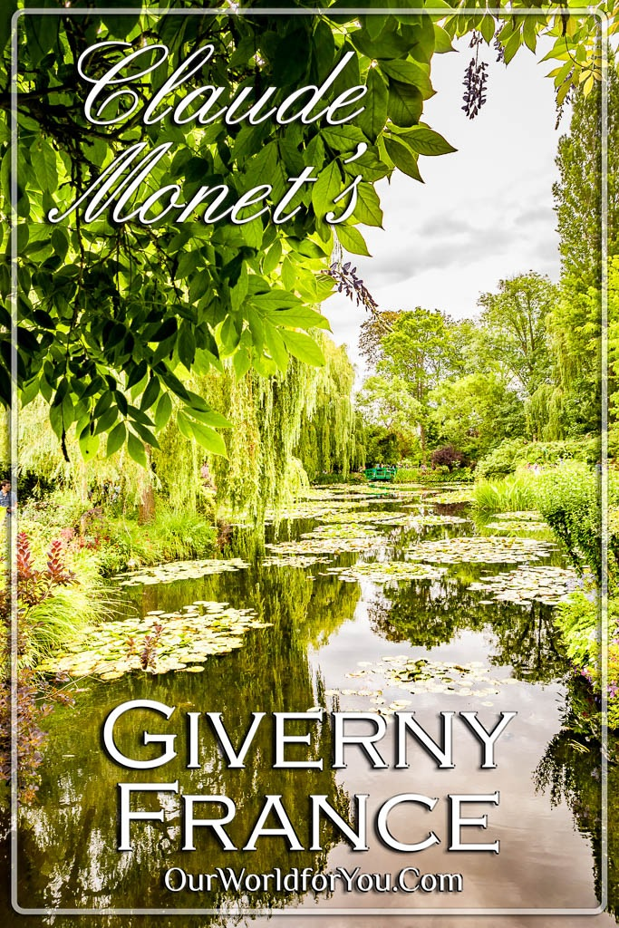 The Pin image of our post - 'Monet's Giverny, France'