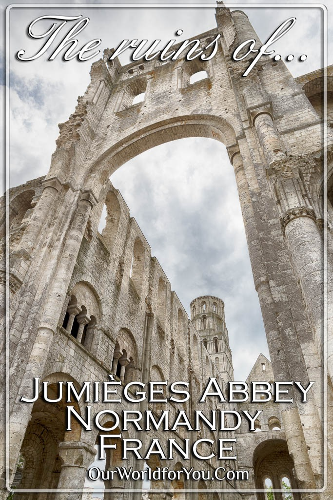 The Pin image of our post - 'The ruins of Jumièges Abbey, Normandy, France'