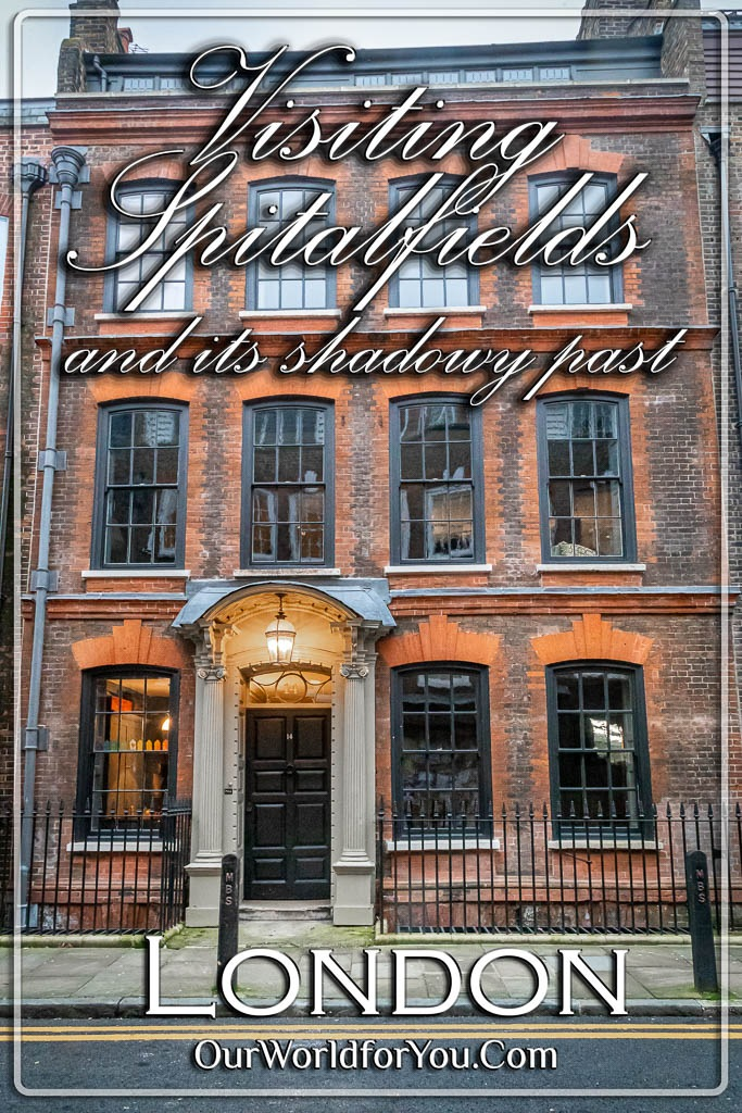The Pin image of our piost - 'Visiting Spitalfields and its shadowy past'