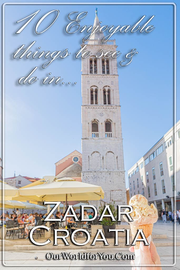 The Pin image for our post - '10 Enjoyable things to see and do in Zadar, Croatia'