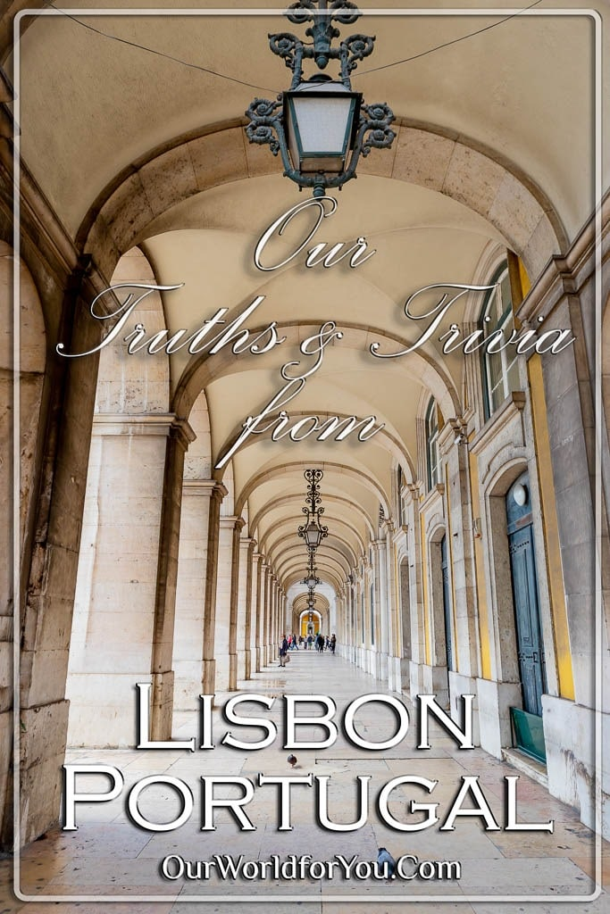 The pin image from our post - 'Lisbon – Truths & Trivia'