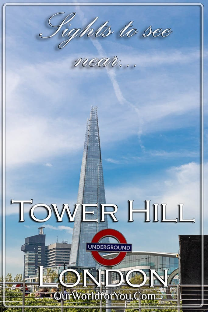 The Pin image for our post - 'Sights to see near Tower Hill tube station, London'