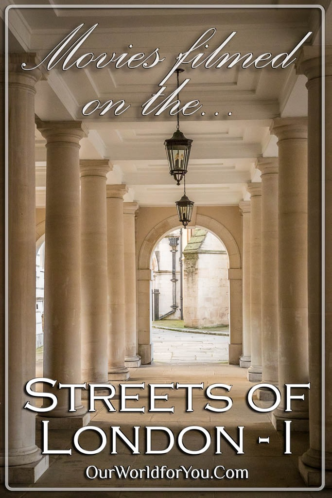 The Pin Image for Our Post - 'Movies filmed on the streets of London part 1'