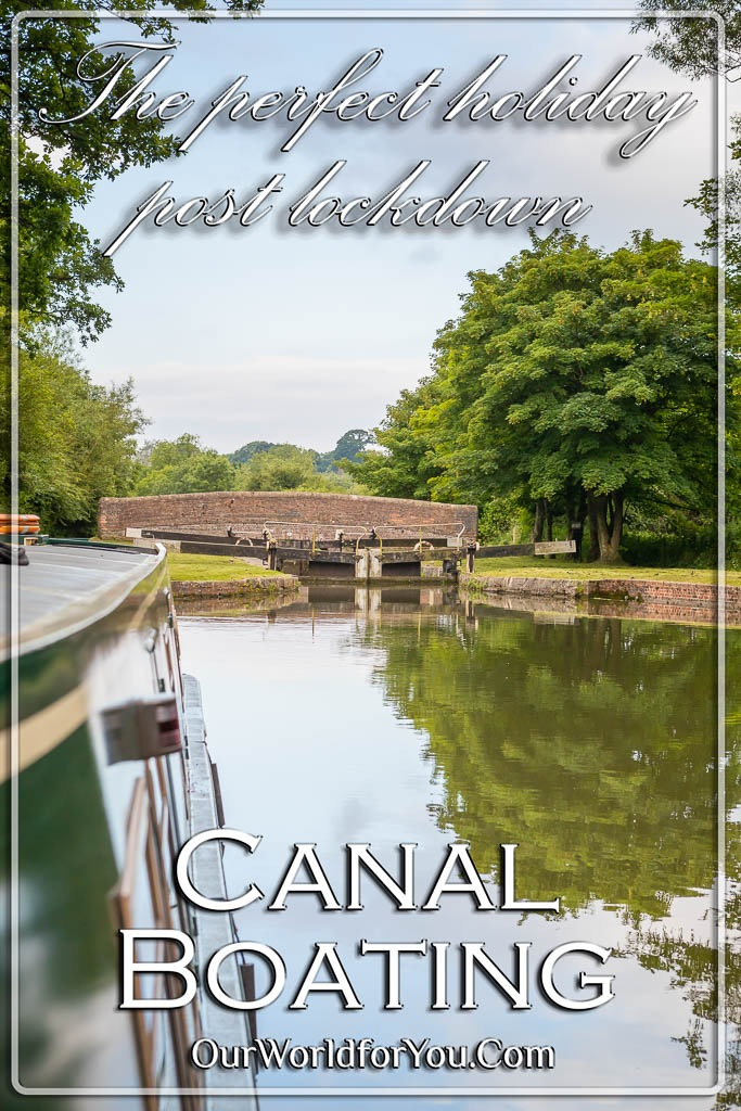 The pin image for our post - 'Canal Boating, the perfect, post lockdown, UK holiday'