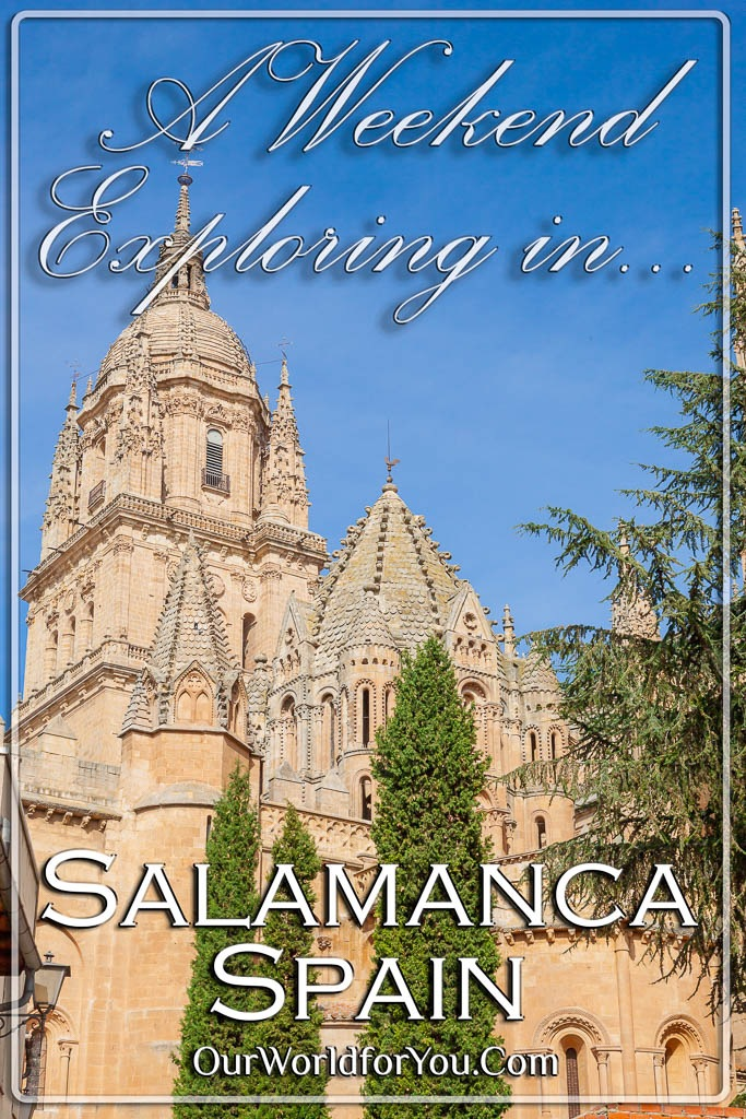 The Piin image for our post - 'A weekend exploring Salamanca in Spain'