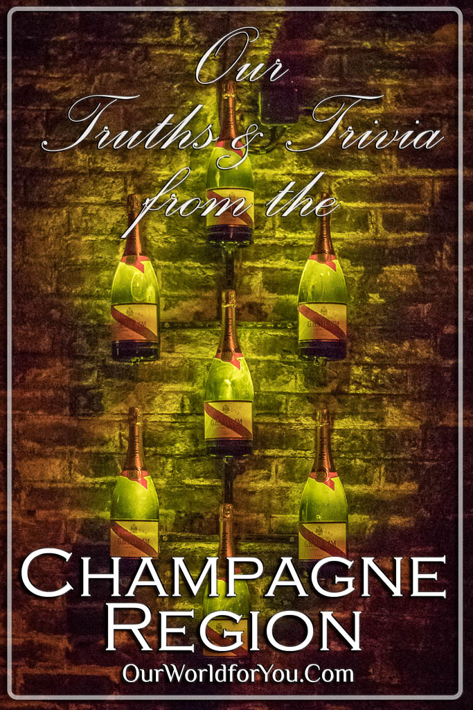 The Pin Image from our post - 'Champagne Region – Truths & Trivia'