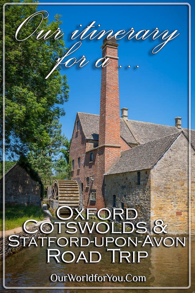 The pin image for our post - 'The Itinerary of Our Cotswolds, Oxford and Stratford-upon-Avon Road Trip'