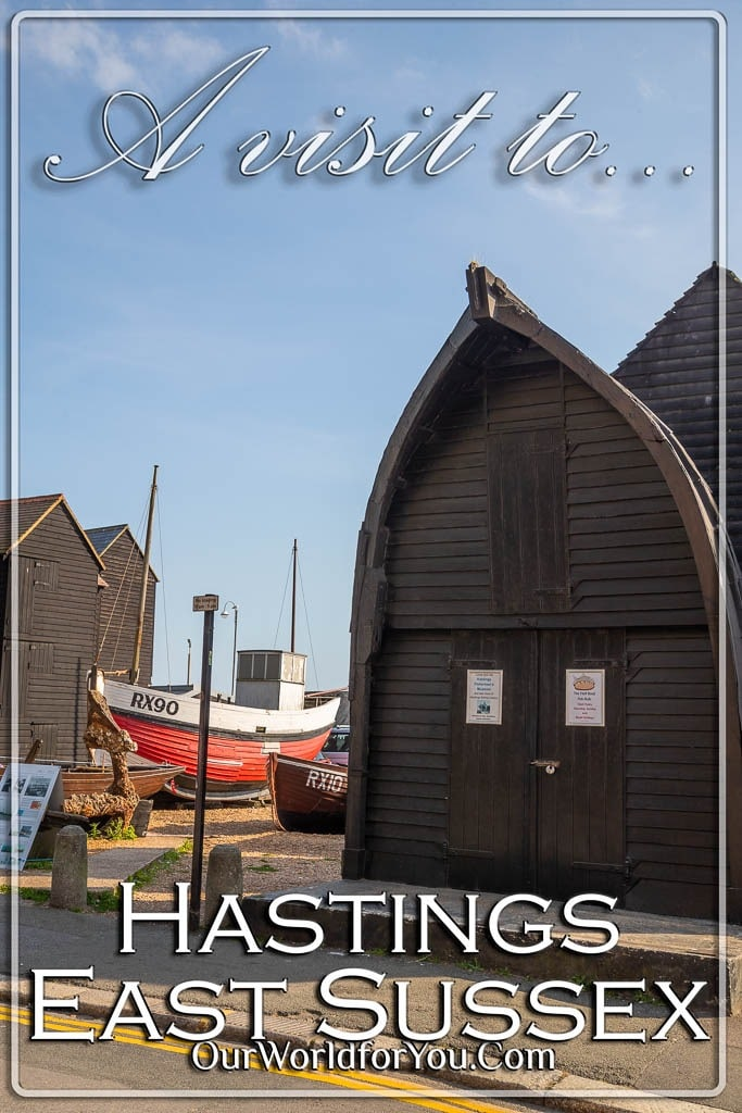 The pin image for our post - 'A visit to the historic coastal town of Hastings, East Sussex, UK'