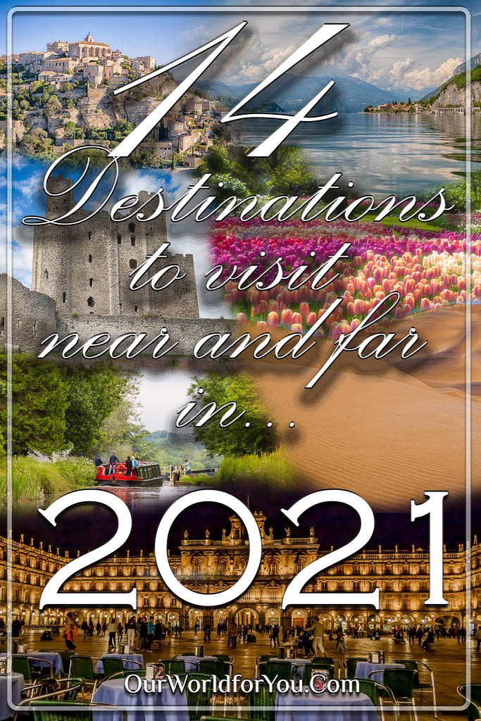 The Pin image for our post - '14 Destinations to visit near and far in 2021.