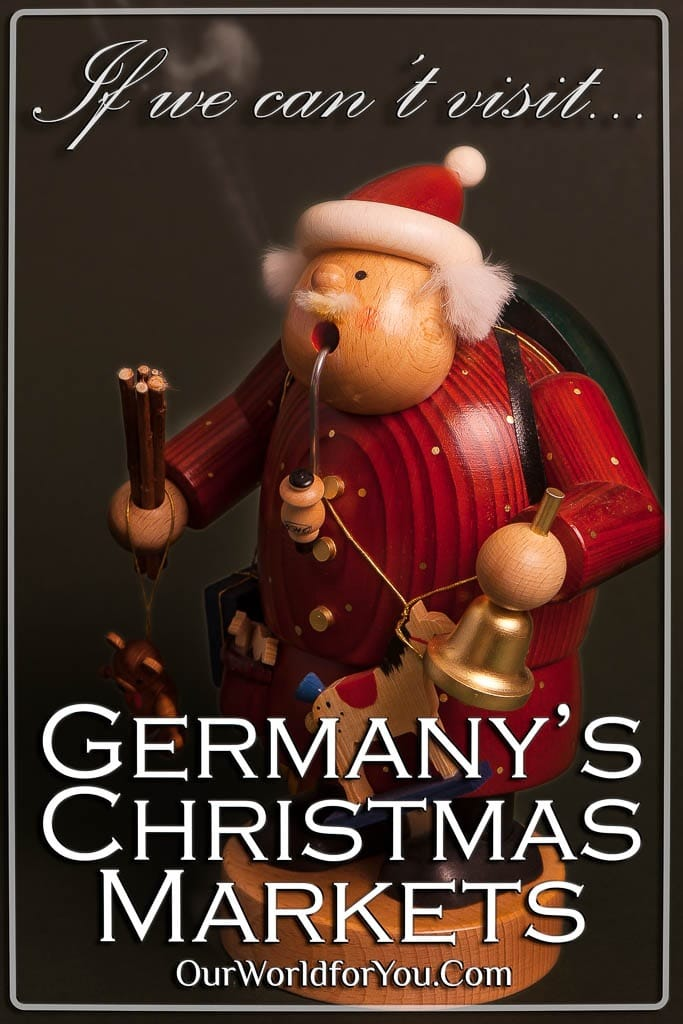 The Pin image of our post - 'If we can't visit Germany's Christmas Markets'