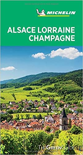 Michelin Green Guide Alsace Lorraine Champagne: Travel Guide cover