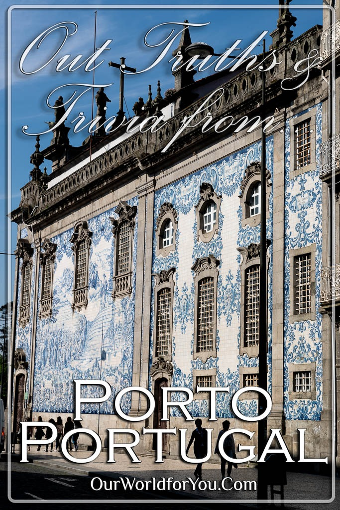 The pin image aof our post - 'Porto – Truths & Trivia'