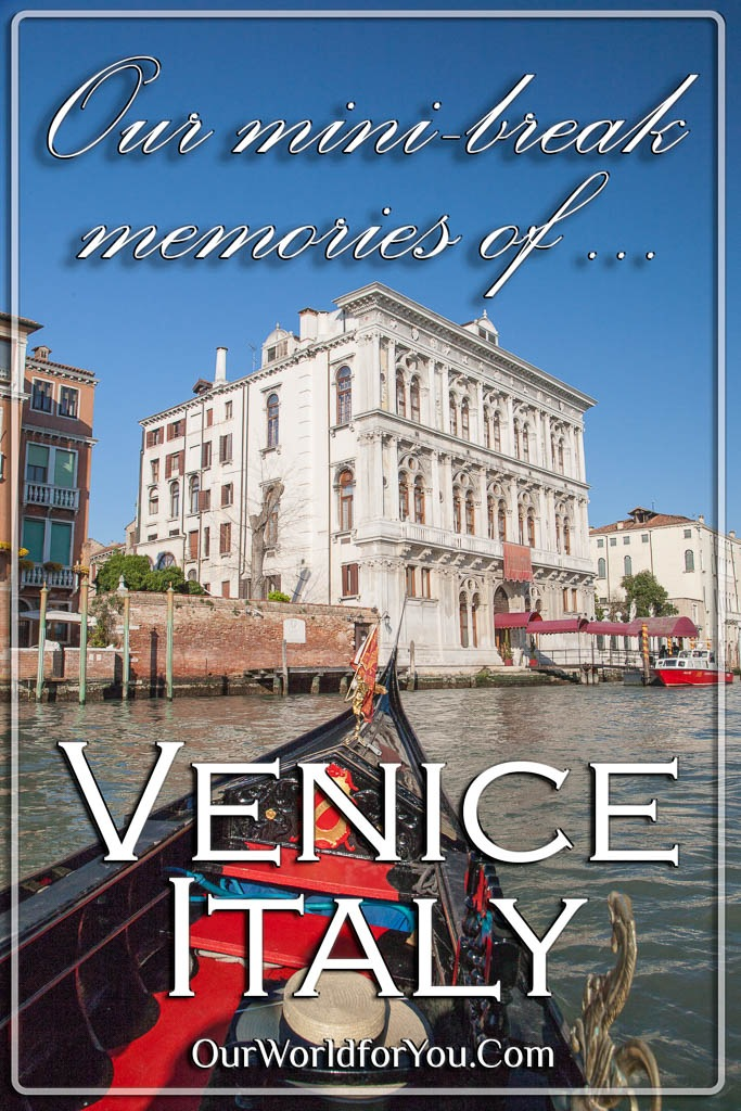 The pin image of our post - 'Our Venice mini-break memories'