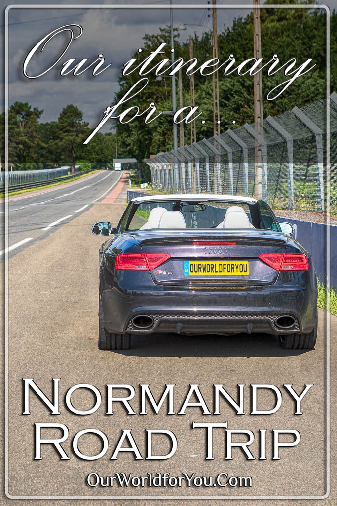 The pin image for our post - 'Our itinerary for a Normandy road-trip via Rouen, Caen & Alençon'