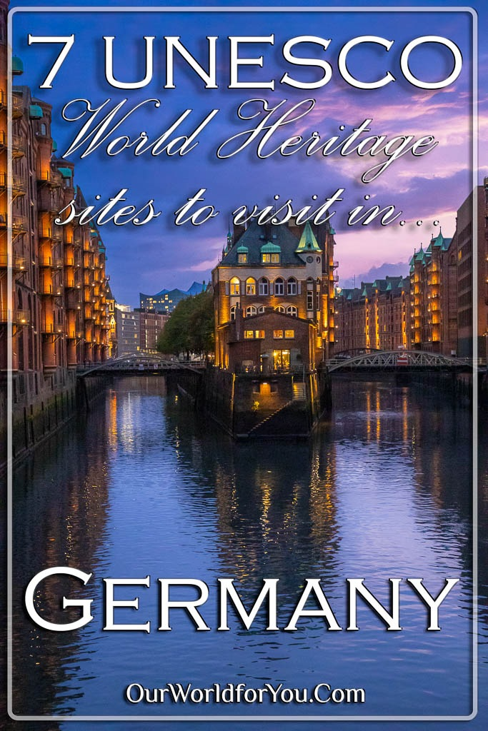 The pin image for our post - '7 UNESCO World Heritage sites to visit in Germany'
