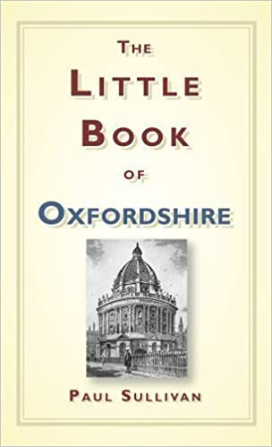 The cover to the book - 'The Little Book of Oxfordshire'