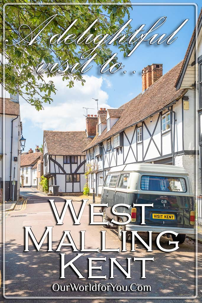The pin image for our post - 'A delightful visit to West Malling in Kent'