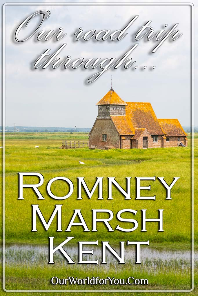 The Pin Image for our post - 'Our Romney Marsh Road Trip in Kent'