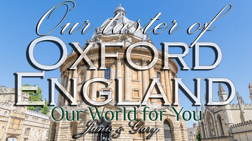 The Thumbnail of our video - ' Our visit to the historic city of Oxford '