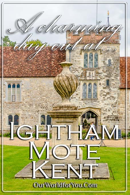 The Pin image for our post - 'A charming day out at Ightham Mote in Kent'