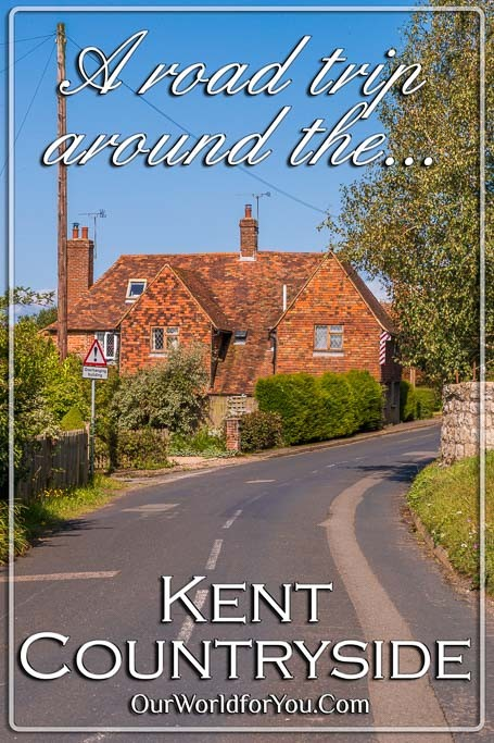 The Pin Image for our post - 'A road trip around the Kent countryside'