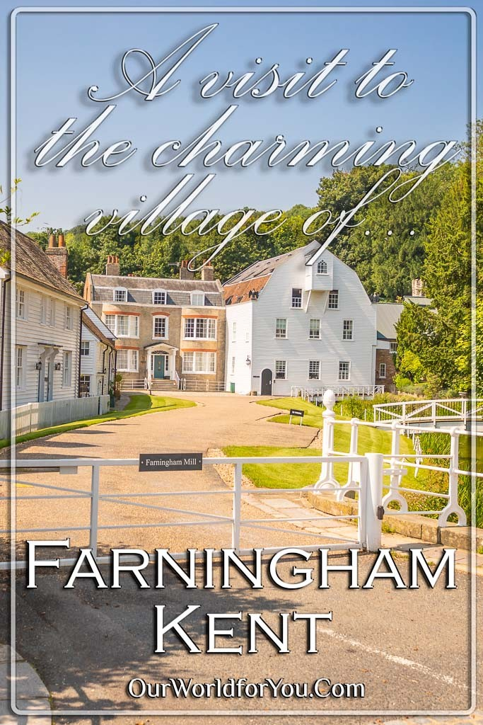 The Pin image for our post - 'A visit to the charming village of Farningham in Kent'