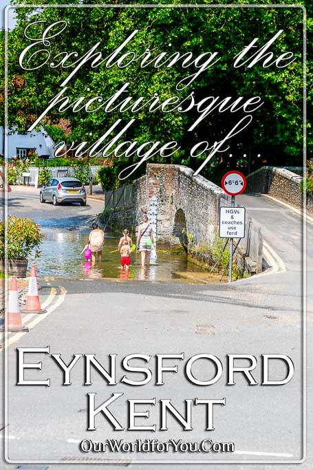 The pin image of our post - 'Exploring the picturesque village of Eynsford in Kent'