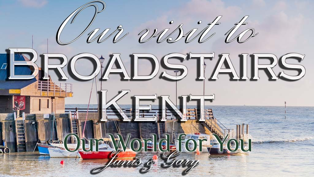 The Thumbnail of our video - ' Our Visit to Broadstairs, Kent '
