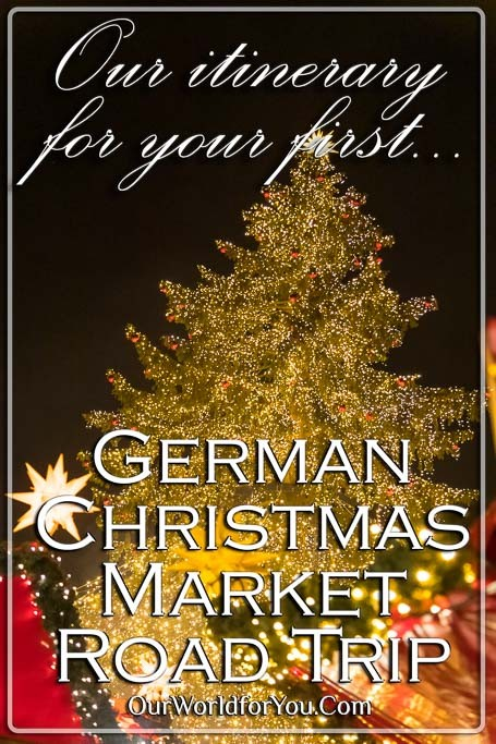 The Pin Image - 'Our itinerary for your first German Christmas Market road-trip'
