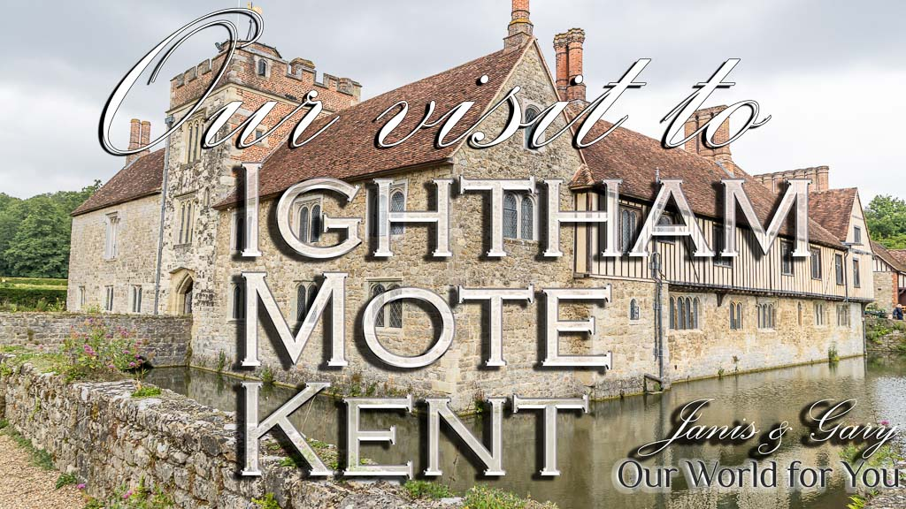 The Thumbnail of our video - ' Our visit to Ightham Mote in Kent '
