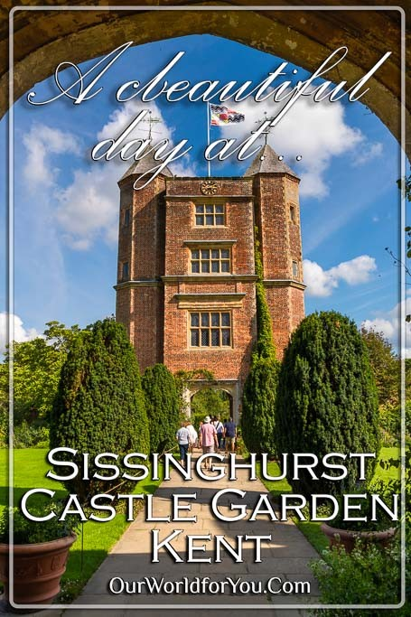 The Pin image for our post - 'A beautiful day visiting Sissinghurst Castle Garden in Kent'