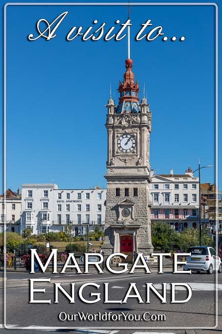 The Pin Image for our post - 'A visit to Margate in Kent, England'