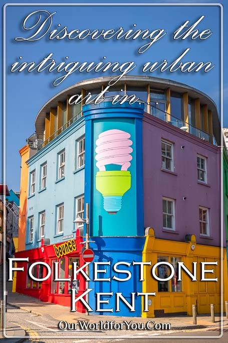 The pin image of our post - 'Discovering the intriguing urban art in Folkestone, Kent'