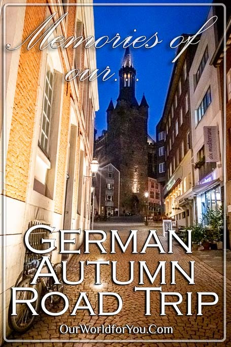 The Pin image for our post - 'Our German autumn road trip memories'