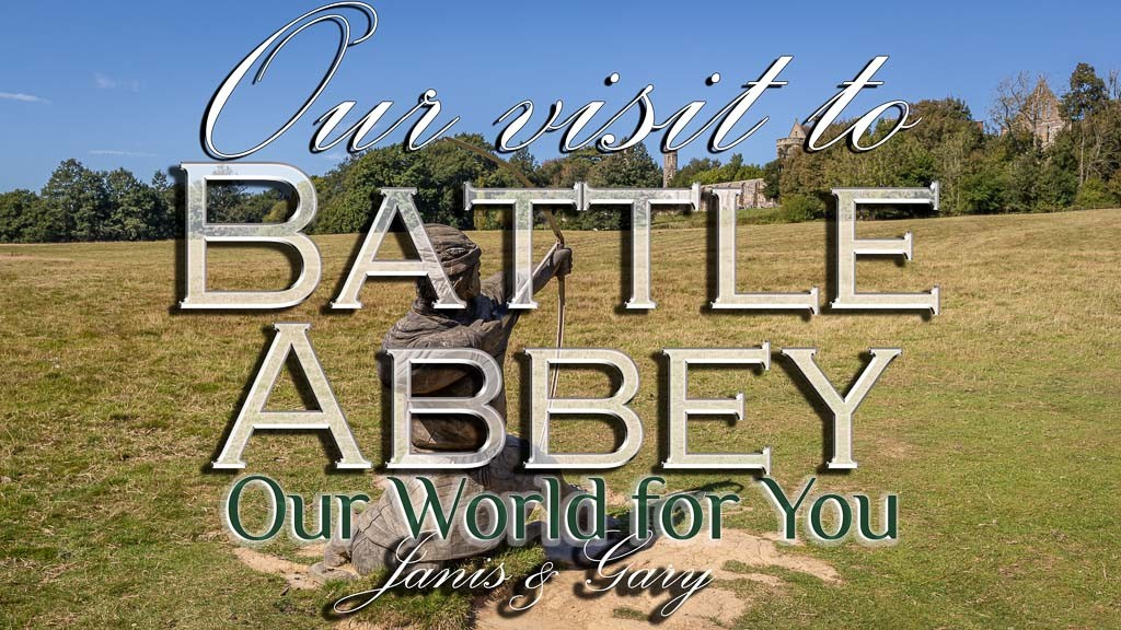 The Thumbnail of our video - ' Our Visit to Battle Abbey '