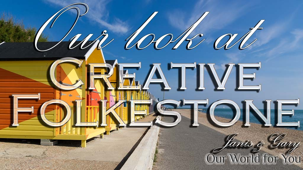 The Thumbnail of our video - ' Our look at Creative Folkestone on the Kent coast '