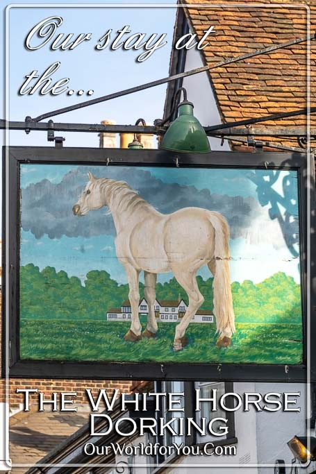 The pin image for our post - 'Our stay at The White Horse in Dorking, England'